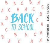 back to school lettering with... | Shutterstock .eps vector #1157437303