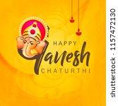 happy ganesh chaturthi design ...   Shutterstock .eps vector #1157472130