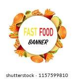 fast food round banner. vector... | Shutterstock .eps vector #1157599810