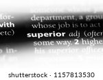 superior word in a dictionary....   Shutterstock . vector #1157813530