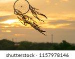 dream catcher on the sunset... | Shutterstock . vector #1157978146
