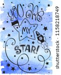 you are my star lettering.... | Shutterstock . vector #1158218749