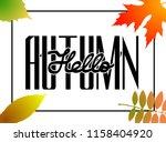 hello autumn. hand drawn... | Shutterstock .eps vector #1158404920