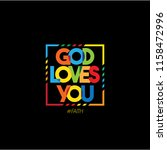 god loves you colourful... | Shutterstock .eps vector #1158472996
