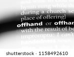 Small photo of offhand word in a dictionary. offhand concept.