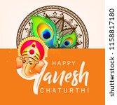 happy ganesh chaturthi design ... | Shutterstock .eps vector #1158817180