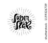 super star. calligraphic patch. ... | Shutterstock . vector #1159326739