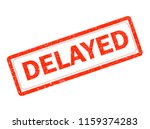 delayed red rubber stamp on... | Shutterstock . vector #1159374283