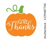 Pumpkin With Text Give Thanks....