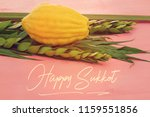 jewish festival of sukkot.... | Shutterstock . vector #1159551856