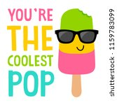you re the coolest pop ... | Shutterstock .eps vector #1159783099