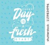 inspirational quote  motivation.... | Shutterstock .eps vector #1159834996