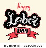 happy labor day banner drawn... | Shutterstock .eps vector #1160006923