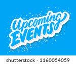 upcoming events. vector... | Shutterstock .eps vector #1160054059