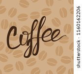 pattern with coffee beans and... | Shutterstock .eps vector #1160162206