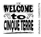 welcome to cinque terre. is a... | Shutterstock .eps vector #1160231776