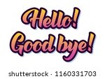 hello and good bye quotes in... | Shutterstock .eps vector #1160331703