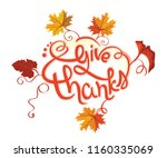 give thanks. thanksgiving day... | Shutterstock . vector #1160335069