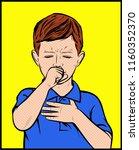 cute little boy is coughing.... | Shutterstock .eps vector #1160352370