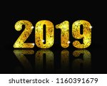 2019 new year. brilliant... | Shutterstock .eps vector #1160391679