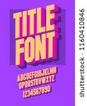 3d font alphabet. chopped type  ... | Shutterstock .eps vector #1160410846