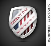 9 11 patriot day poster... | Shutterstock .eps vector #1160472640
