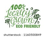 100  locally grown  eco... | Shutterstock .eps vector #1160500849