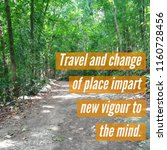 Small photo of travel and change of place impart new vigor to the mind quote