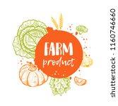 farm product. organic concept...   Shutterstock .eps vector #1160746660