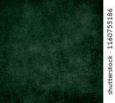 green designed grunge texture.... | Shutterstock . vector #1160755186