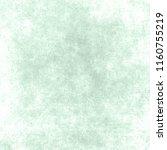 vintage paper texture. green... | Shutterstock . vector #1160755219