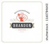 butcher shop logo vector... | Shutterstock .eps vector #1160784643