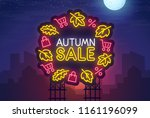 night city. sign neon. autumn... | Shutterstock .eps vector #1161196099