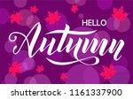 hello autumn lettering text on... | Shutterstock .eps vector #1161337900