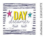 day dreamer. t shirt slogan... | Shutterstock .eps vector #1161411973