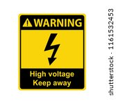 warning   high voltage. keep... | Shutterstock .eps vector #1161532453