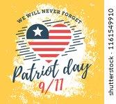 patriot day. 11th of september. ... | Shutterstock .eps vector #1161549910