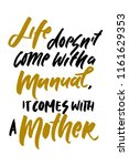 life doesn't come with a manual ... | Shutterstock .eps vector #1161629353
