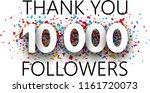 thank you  10000 followers.... | Shutterstock .eps vector #1161720073