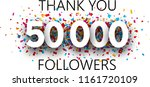 thank you  50000 followers.... | Shutterstock .eps vector #1161720109