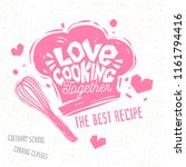 love cooking together  cooking... | Shutterstock .eps vector #1161794416
