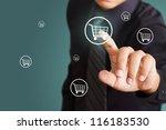 business man pressing shopping...   Shutterstock . vector #116183530