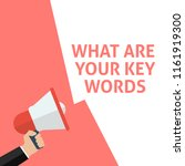 what are your keywords... | Shutterstock .eps vector #1161919300