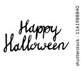 happy halloween inscriptions | Shutterstock . vector #1161988840