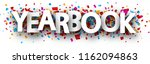 yearbook sign with colorful... | Shutterstock .eps vector #1162094863