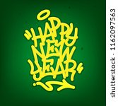 happy new year tag graffiti... | Shutterstock .eps vector #1162097563