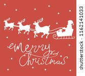 merry christmas santa claus... | Shutterstock .eps vector #1162141033