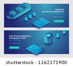 mining cryptocurrency and... | Shutterstock .eps vector #1162171900