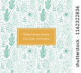 botanic hand drawn seamless... | Shutterstock .eps vector #1162322836