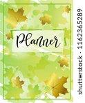 modern calligraphy of planner... | Shutterstock .eps vector #1162365289